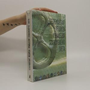 náhled knihy - Sedemdesiat veľkých vynálezov starovekého sveta