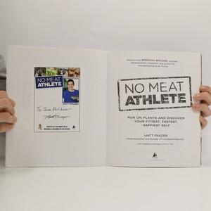 antikvární kniha No Meat Athlete, 2013