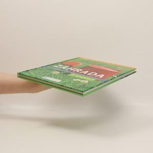 antikvární kniha Záhrada: Krok za krokom k záhrade nenáročnej na starostlivosť, 2009