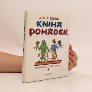 náhled knihy - Kniha pohádek : Pro čtenáře od 6 let