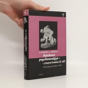 náhled knihy - Vztahová psychoanalýza - zrození tradice. 2. díl