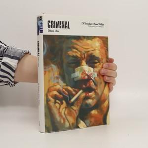 náhled knihy - Criminal : deluxe edice. [Každý je zločinec]
