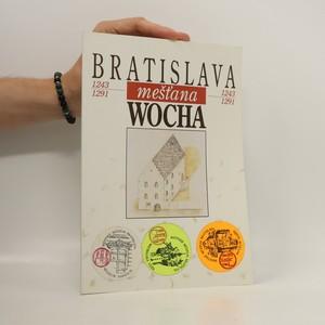 náhled knihy - Bratislava mešťana Wocha 1242-1291