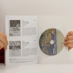 antikvární kniha Jeníček a Mařenka a další známé pohádky - Hansel and Grethel and other famous fairy tales + CD, 2011