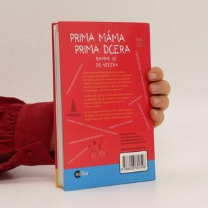 antikvární kniha Prima máma, prima dcera : bavíme se do večera, 2012