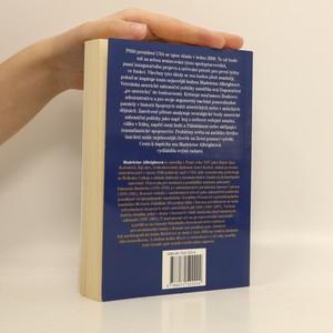 antikvární kniha Doporučení budoucímu prezidentovi : jak vrátit Americe dobrou pověst a vůdčí roli ve světě, 2008
