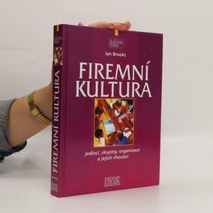 náhled knihy - Firemní kultura : jedinci, skupiny, organizace a jejich chování