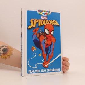 náhled knihy - Spider-man: Velká moc, velká odpovědnost
