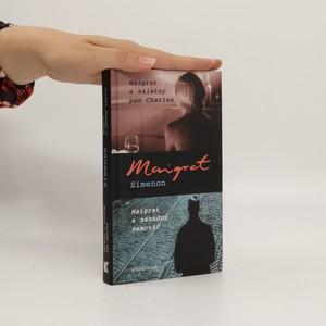 náhled knihy - Maigret a záletný pan Charles ; Maigret a záhadný samotář