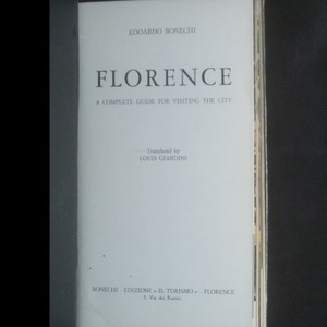 antikvární kniha Florence: a Complete Guide for Visitng the City. 6th edition, 1972