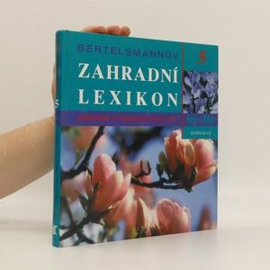 náhled knihy - Bertelsmannův zahradní lexikon : zahradní a pokojové rostliny. 5, Hy-Me