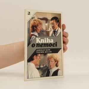 náhled knihy - Kniha o nemoci : Eseje o nemoci, nemocném a lékaři