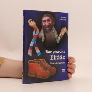 náhled knihy - Dar proroka Eliáše : židovské pověsti