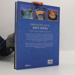 antikvární kniha Obrazový atlas. Divy světa : příroda, archeologické lokality, architektura, 2011
