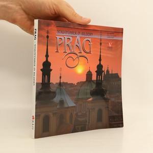 náhled knihy - Prag : Stadtführer in Bildern