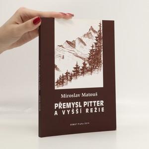 náhled knihy - Přemysl Pitter a vyšší režie