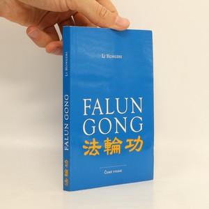 náhled knihy - Falun gong : qigong Kola zákona : české vydání