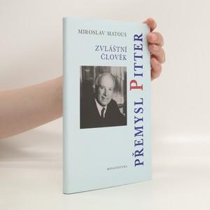 náhled knihy - Zvláštní člověk Přemysl Pitter