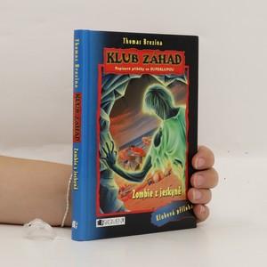 náhled knihy - Zombie z jeskyně (+ superlupa)