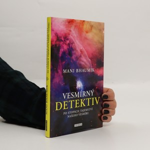 náhled knihy - Vesmírný detektiv. Po stopách tajemství našeho vesmíru