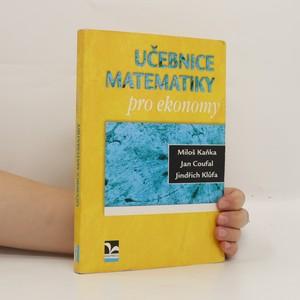 náhled knihy - Učebnice matematiky pro ekonomy