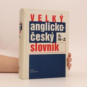 náhled knihy - Velký anglicko-český slovník. 2. díl, N-Z