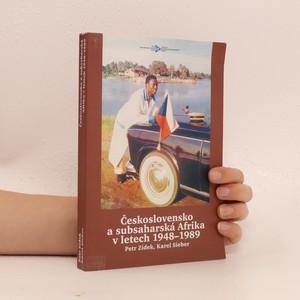 náhled knihy - Československo a subsaharská Afrika v letech 1948-1989