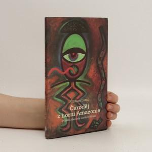 náhled knihy - Čaroděj z horní Amazonie