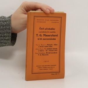 náhled knihy - Čtyři přednášky o presidentu československé republiky T.G. Masarykovi k 85. narozeninám