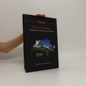 náhled knihy - Švýcarsko. Cestopis ve fotografii