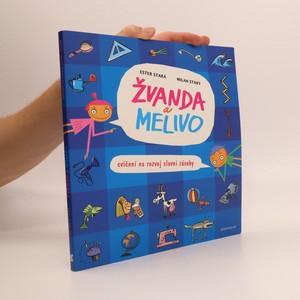 náhled knihy - Žvanda a Melivo : cvičení na rozvoj slovní zásoby