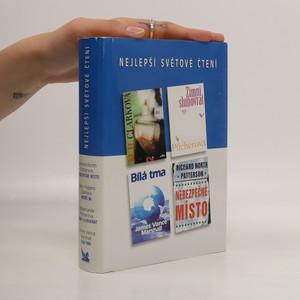 náhled knihy - Nejlepší světové čtení. Patříš mi. Zimní slunovrat. Bílá tma. Nebezpečné místo