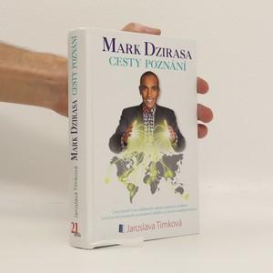 náhled knihy - Mark Dzirasa : cesty poznání