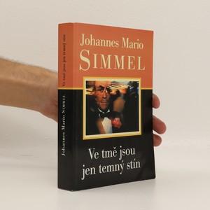 náhled knihy - Ve tmě jsou jen temný stín (duplicitní ISBN)