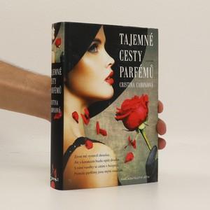 náhled knihy - Tajemné cesty parfémů