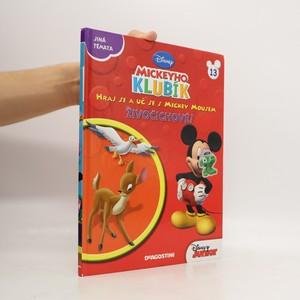 náhled knihy - Hraj si a uč se s Mickey Mousem 13. Živočichové!
