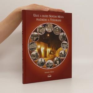 náhled knihy - Ulice a uličky Nového Města pražského a Vyšehradu