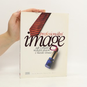 náhled knihy - Profesionální image : jak vzbudit nejlepší dojem v každé situaci