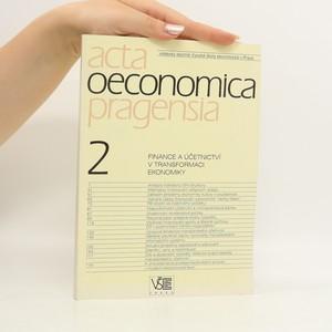 náhled knihy - Finance a účetnictví v transformaci ekonomiky ; Acta Oeconomica Pragensia 2