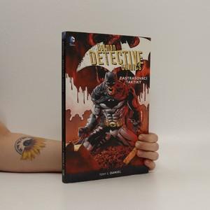 náhled knihy - Zastrašovací taktiky. Batman - Detective comics. Kniha druhá