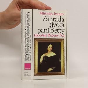 náhled knihy - Zahrada života paní Betty později Boženy N.