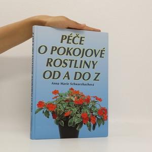 náhled knihy - Péče o pokojové květiny od A do Z