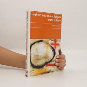 náhled knihy - Přehled antropologických teorií kultury