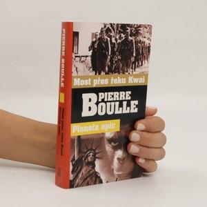 náhled knihy - Planeta opic ; Most přes řeku Kwai