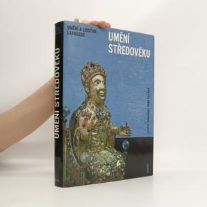 náhled knihy - Umění středověku. Encyklopedie Larousse