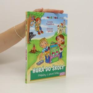 náhled knihy - Hurá do školy - příběhy z první třídy