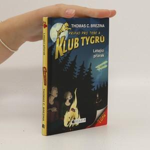 náhled knihy - Případ pro tebe a Klub Tygrů: Létající přízrak