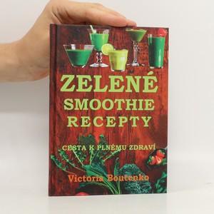 náhled knihy - Zelené smoothie recepty. Cesta k plnému zdraví
