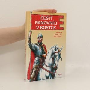 náhled knihy - Čeští panovníci v kostce : knížata, králové, prezidenti