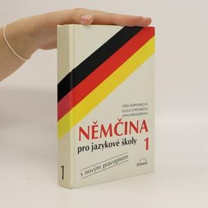náhled knihy - Němčina pro jazykové školy s novým pravopisem. 1